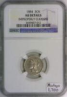 1884 THREE CENT NICKEL NGC CERTIFIED AU; MINTAGE ONLY 1,700; WOW