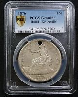 1876 P PCGS XF HOLED SILVER TRADE DOLLAR TYPE 1//2  SILVER COIN ITEM 1676XL