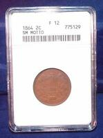1864 2 CENT PIECE SMALL MOTTO OLD ANACS HOLDER FINE 12 BETTER DATE US COIN