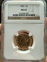 ANTIQUE GOLD PIECE 1883 $5 HALF EAGLE NGC MS 62 GRADED MINT STATE