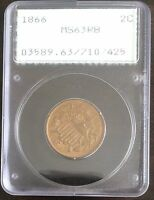 1866 TWO CENT PIECE PCGS MINT STATE 63RBRATTLER HOLDER