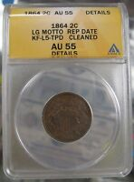 1864 TWO CENTS 2C ANACS AU55 DETAILS, KF-L5-TPD TRIPLE PUNCHED DATE