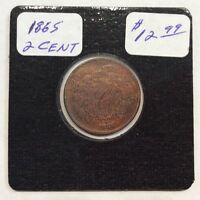1865 TWO CENT PIECE IN GOOD CONDITION