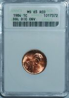 1984 ANACS MS65RD RED 1C DOUBLED DIE OBVERSE DOUBLE EAR FS 101 LINCOLN CENT
