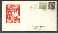 US COVER 1933 LAKE GENEVA REUNION-COLLEGE CAMP EMPLOYEES JUNE 28 FIRST DAY COVER