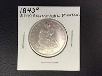 1843 O SEATED LIBERTY  ENVIRONMENTAL DAMAGE