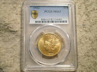 1932 $10 INDIAN GOLD MS63 PCGS