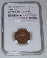 1864 2C LARGE MOTTO GRADED BY NGC AS AU DETAILS