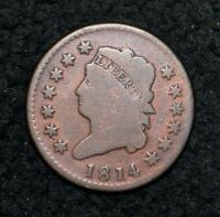 1814 LARGE CENT   CROSSLET 4  STRONG FULL DATE  GOOD