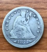 1874 S SEATED LIBERTY QUARTER F VF LOOK