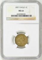 1857 FLYING EAGLE CENT - NGC MINT STATE 61 18-0195