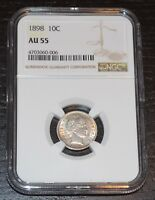 1898 10C BARBER DIME GRADED BY NGC AS AU 55
