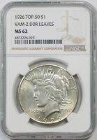 1926 TOP-50 $1 NGC MINT STATE 62 VAM-2 DDR LEAVES PEACE DOLLAR