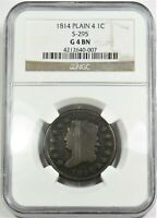 1814 NGC G4 S-295 PLAIN 4 LARGE CENT CLASSIC HEAD PENNY 1C US COIN ITEM 20407A
