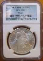 1878 S MORGAN SILVER DOLLAR  FIRST YEAR LABEL NGC  MS63  BEA
