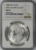 1888 MORGAN SILVER DOLLAR HOT-50 $1 VAM-12A DDR & CLASH MINT STATE 62 NGC