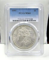 1881 MORGAN SILVER DOLLAR PCGS GRADED MINT STATE 61