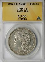 1897-O MORGAN SILVER DOLLAR $1 AU 50 DETAILS ANACS DAMAGED