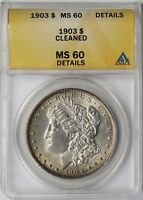 1903 $1 ANACS MINT STATE 60 DETAILS CLEANED MORGAN SILVER DOLLAR