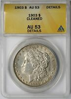 1903 $1 ANACS AU 53 DETAILS CLEANED MORGAN SILVER DOLLAR