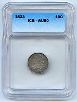1833 10C CAPPED BUST SILVER DIME. ICG GRADED AU 50. LOT 2537
