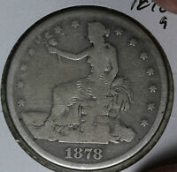 HEAVILY CIRCULATED BUT PROBLEM FREE 1878 S TRADE DOLLAR