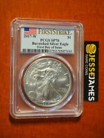 2017 W BURNISHED SILVER EAGLE PCGS SP70 FLAG FIRST STRIKE FIRST DAY OF ISSUE FDI