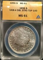 ANACS 1896 MINT STATE 61 VAM-4 DOUBLE STARS TOP 100 MORGAN DOLLAR