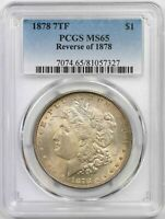 1878 7TF REVERSE OF 1878 $1 PCGS MINT STATE 65 TONED MORGAN SILVER DOLLAR