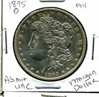 1895 O AU MORGAN DOLLAR 100 CENT  ABOUT UNCIRCULATED 90 SILVER US $1 COIN 1233