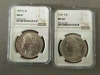1899 O  & 1921 D  MORGAN SILVER DOLLAR NGC MINT STATE 61 & MINT STATE 60