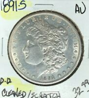 1891-S MORGAN SILVER DOLLAR  AU  CLEANED/SCRATCH  COIN REF D/D
