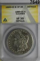 1889 CC MORGAN SILVER DOLLAR ANACS CERTIFIED VF35 CLEANED  DATE 7649