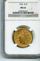 1932 $10 INDIAN GOLD EAGLE NGC MS63   SUPER COIN