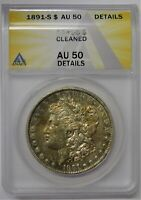 REDUCED TO SELL - 1891-S MORGAN DOLLAR ANACS AU-50 DETAIL CLEANED AUTH 7120255
