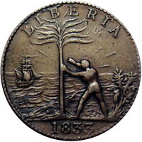 1833 LIBERIA FREED SLAVE COLONY CENT HARD TIMES TOKEN CH 4