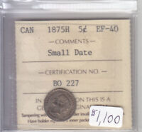 1875H SMALL DATE CANADIAN 5 CENT COIN ICCS CERT EF 40