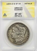 1894-O $1 ANACS EXTRA FINE  EF 40 DETAILS CLEANED MORGAN SILVER DOLLAR