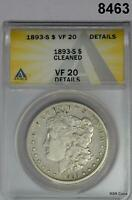 1893 S MORGAN SILVER DOLLAR  MINTAGE 100,000 ANACS CERT VF20 CLEANED 8463