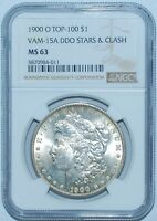 1900 O NGC MINT STATE 63 VAM-15A DDO DOUBLED STARS AND CLASH TOP-100 MORGAN SILVER DOLLAR