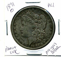 1891 O AU MORGAN DOLLAR 100 CENT  ABOUT UNCIRCULATED 90 SILVER US $1 COIN 3885