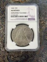 1843 SEATED LIBERTY SILVER DOLLAR $1 - NGC AU DETAILS IMPROPERLY CLEANED
