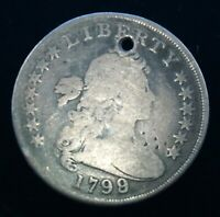 1799 BUST SILVER DOLLAR WITH HOLE