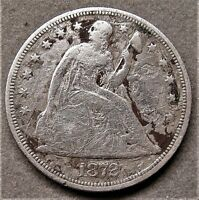 1872 LIBERTY SEATED SILVER DOLLAR    SCRATCHES
