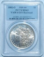 1882 O/S STRONG PCGS MINT STATE 63 VAM-4 O/S RECESSED MORGAN SILVER DOLLAR
