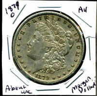 1879 O AU MORGAN DOLLAR 100 CENT  ABOUT UNCIRCULATED 90 SILVER US $1 COIN 4406