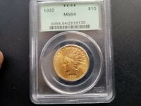1932 $10 PCGS MS64 GOLD INDIAN NATURAL TONING. OLDER GREEN H