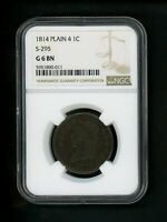 1814 US LARGE CENT CLASSIC HEAD PLAIN 4 S-295 1C .01 NGC G 6 BN SOLID TYPE COIN