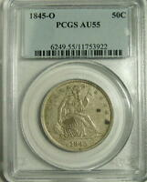 1845 O  N/D  SEATED LIBERTY HALF  PCGS  AU 55 RARITY RATES WITH THE 1855 S