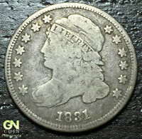1831 CAPPED BUST DIME      MAKE US AN OFFER!  W1284  ZXCV